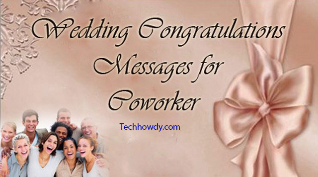 wedding congratulations message for coworker