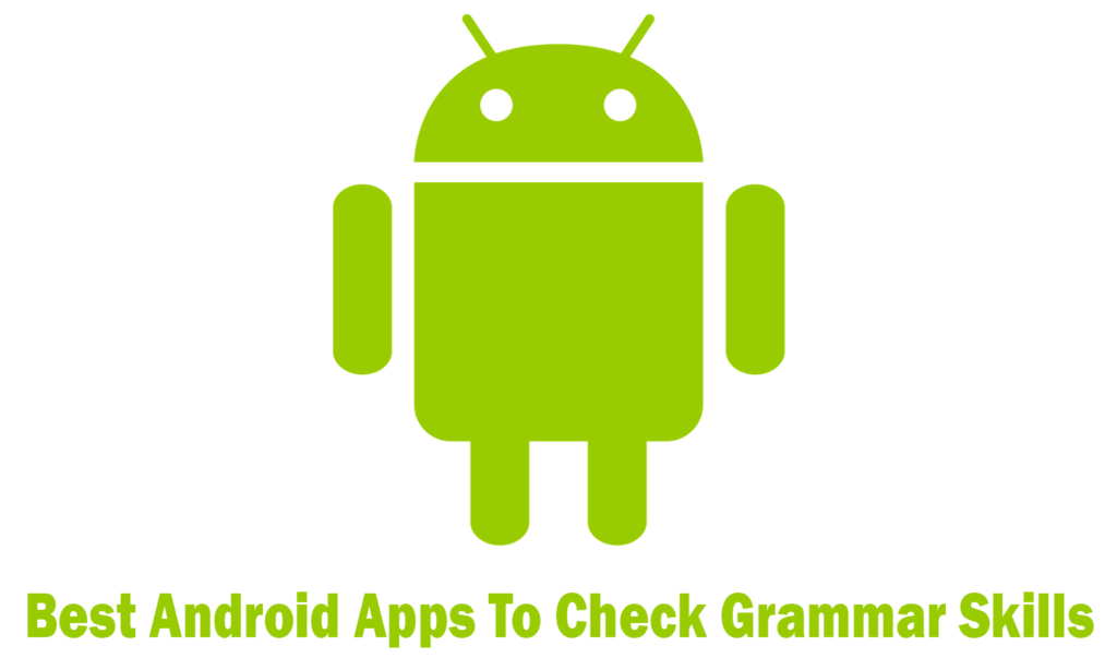 Best Android Apps To Check Grammar Skills