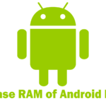 Process to Increase RAM of Android Phone With SD Memory Card