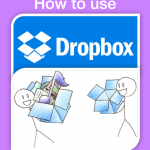 Step By Step To Get Started With Dropbox