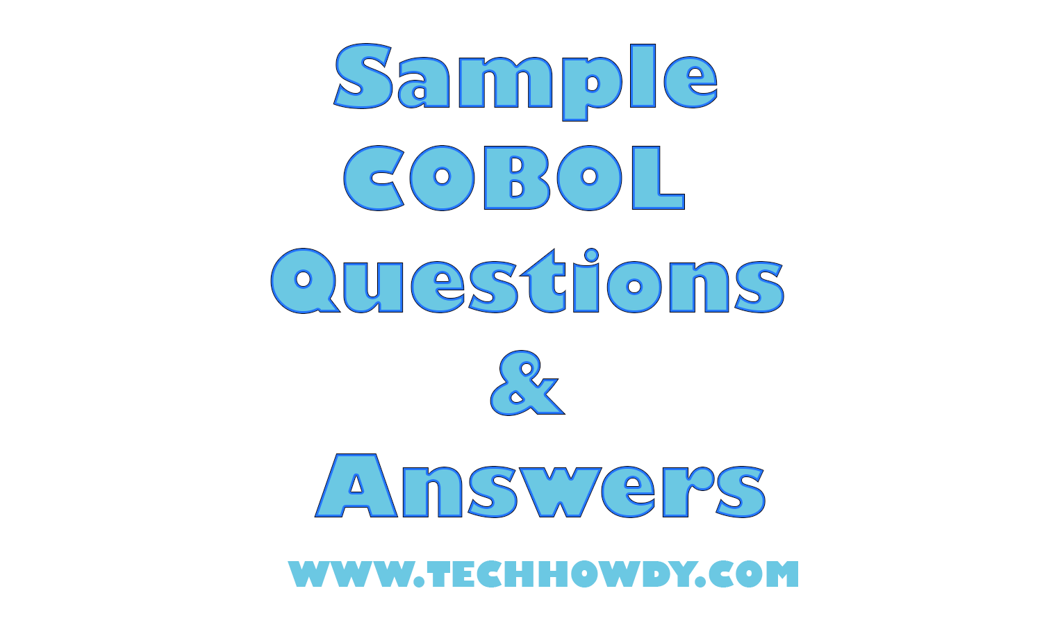 Sample cobol questions and answers for ibm interview techhowdy baditri Choice Image