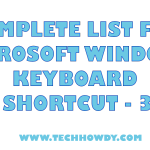 Complete List for Microsoft Windows Keyboard Shortcut – 3