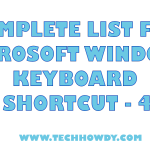 Complete List for Microsoft Windows Keyboard Shortcut – 4