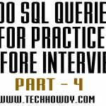 List of 200 SQL Queries for Practice Before Interview- 4