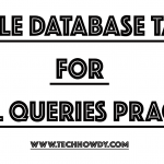 Sample Oracle Database Tables for PLSQL Queries Practice - TechHowdy