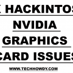 Fix Hackintosh NVIDIA Graphics Card Issues Using Clover